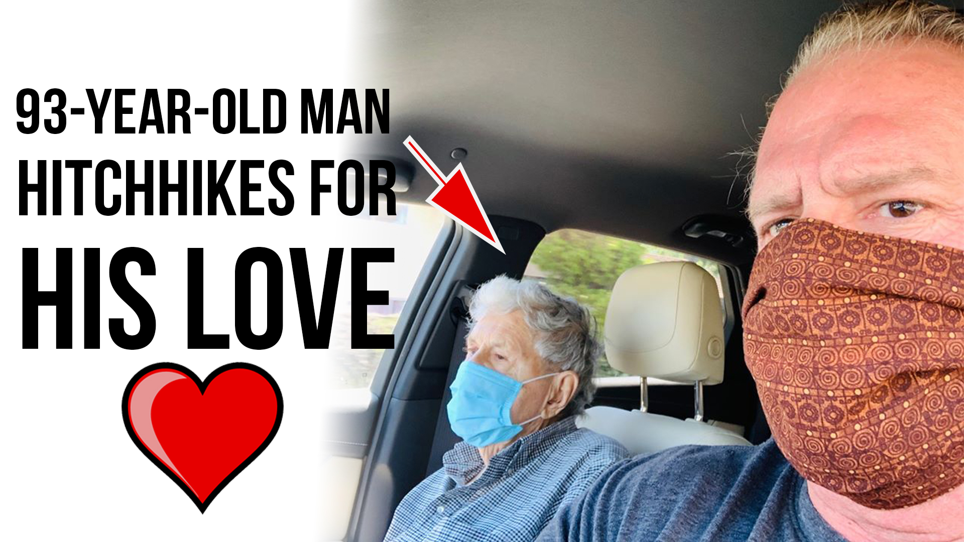 93-Year-Old Man Hitchhikes For His Love!